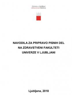 Navodila za pripravo pisnih del na Zdravstveni fakulteti Univerze v Ljubljani