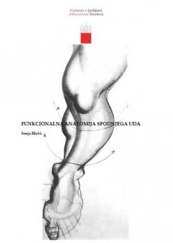 Funkcionalna anatomija spodnjega uda